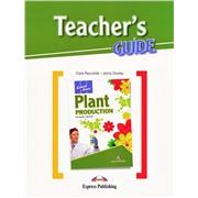 Plant Production — Сельское хозяйство. Teacher's Guide. Книга для учителя