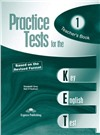 practice tests for the ket 1 teacher's book - книга для учителя revised