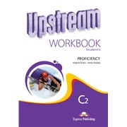 Upstream Proficiency C2 (2nd Edition) — Workbook — Рабочая тетрадь