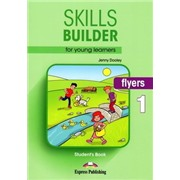 Skills Builder for Young Learners (Revised - 2018 Exam) Flyers 1 Student's Book