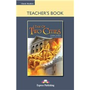 a tale of two cities teacher's book - книга для учителя classic reader