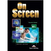 On screen b1+ teacher's book - книга для учителя